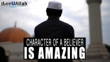 Character Of A Believer Is Amazing