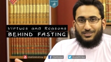 Virtues & Reasons Behind Fasting - Asim Khan