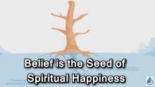 Belief is the Seed of Spiritual Happiness | #SpiritualPsychologist