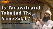 Is Tarawih and Tahajjud the Same Salah?