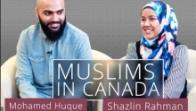 Muslims in Canada: Identity, Challenges, & Aspirations | Mohamed Huque & Shazlin Rahman