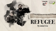 Refugee  (A Story of Struggle and Hope) Nasheed by: Omar Esa