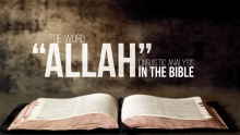 "The Word ""Allah"" in The Bible"