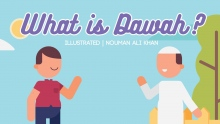 What is Dawah? | illustrated | Nouman Ali Khan