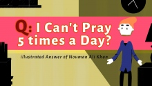 Q: I can't pray 5 times a Day? - illustrated answer by Nouman Ali Khan - Subtitled
