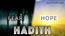The Hadith Of Fear And Hope