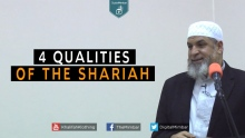4 Qualities of the SHARIAH - Karim AbuZaid