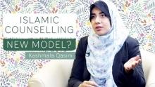 Islamic Counselling: A New Model?   Kashmala Qasim