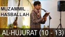 Muzammil Hasballah | Al-Hujurat 10 - 13 (Terjemah Indonesia)