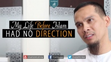 My Life Before Islam Had NO DIRECTION