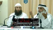 The Devils Touch | Protection Against Black Magic - Shaykh Adnan Abdul Qadir