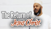 The Return of Jesus Christ - Dr. Bilal Philips