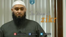 The Virtues of ZIKR | Part 2 - Yousaf Jahangir