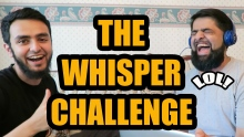 THE WHISPER CHALLENGE || OMAR ESA AND AJ