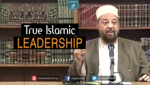 True Islamic Leadership - Dr. Abdullah Hakim Quick