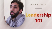 Leadership 101 - Amazed by the Quran w/ Nouman Ali Khan