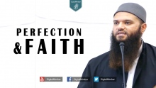 Perfection and Faith in Islam - Maqsood Siddiqui