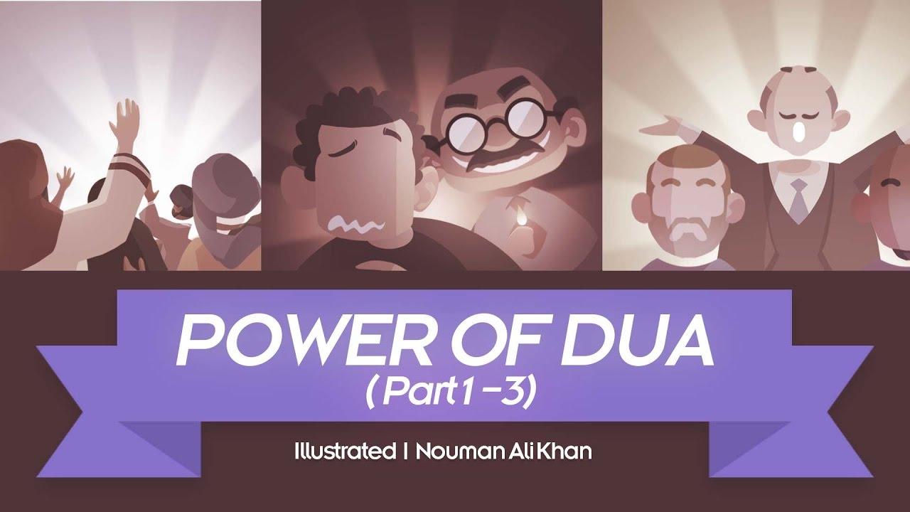 Power of Dua - Nouman Ali Khan - illustrated