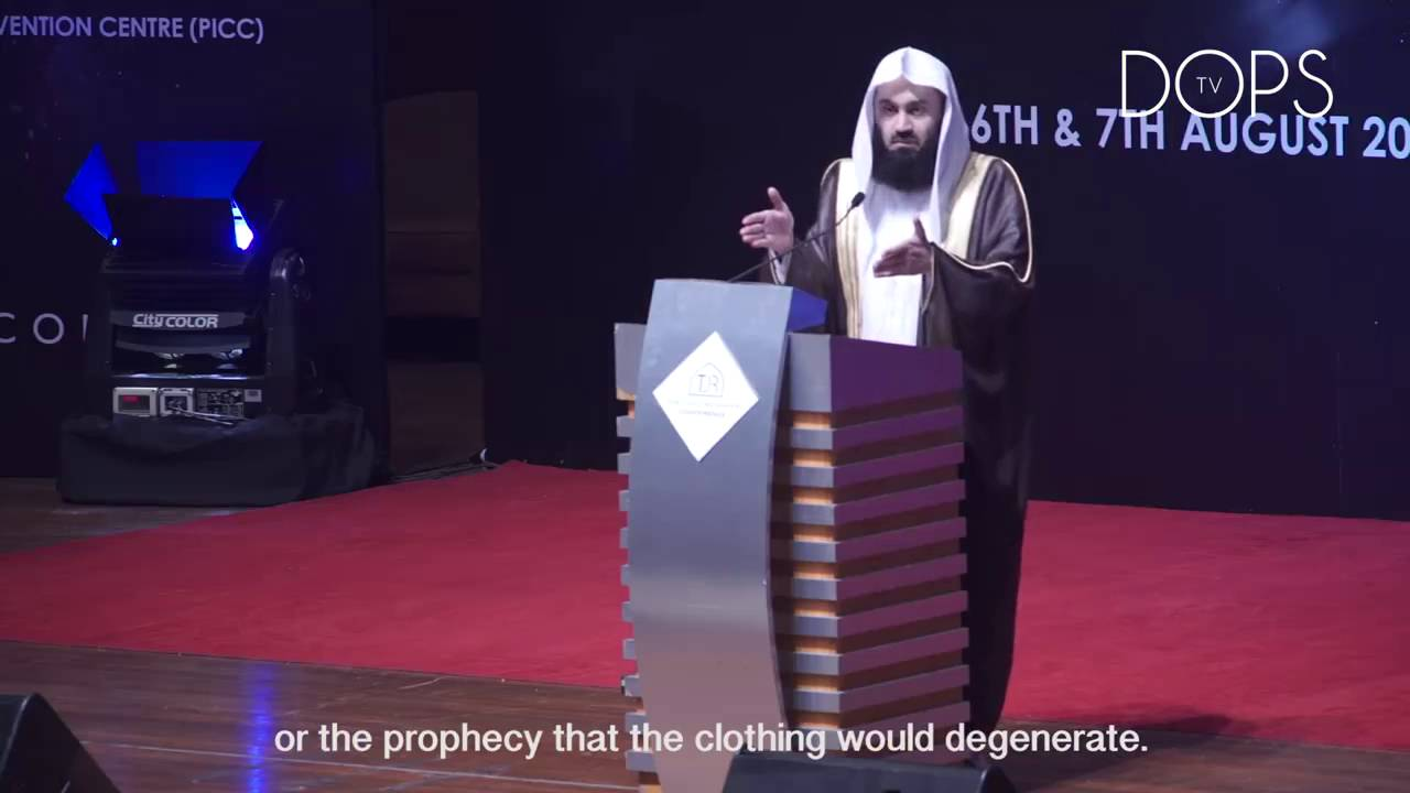 Prophecy of Muhammad (PBUH) on clothing !!! Mufti Menk