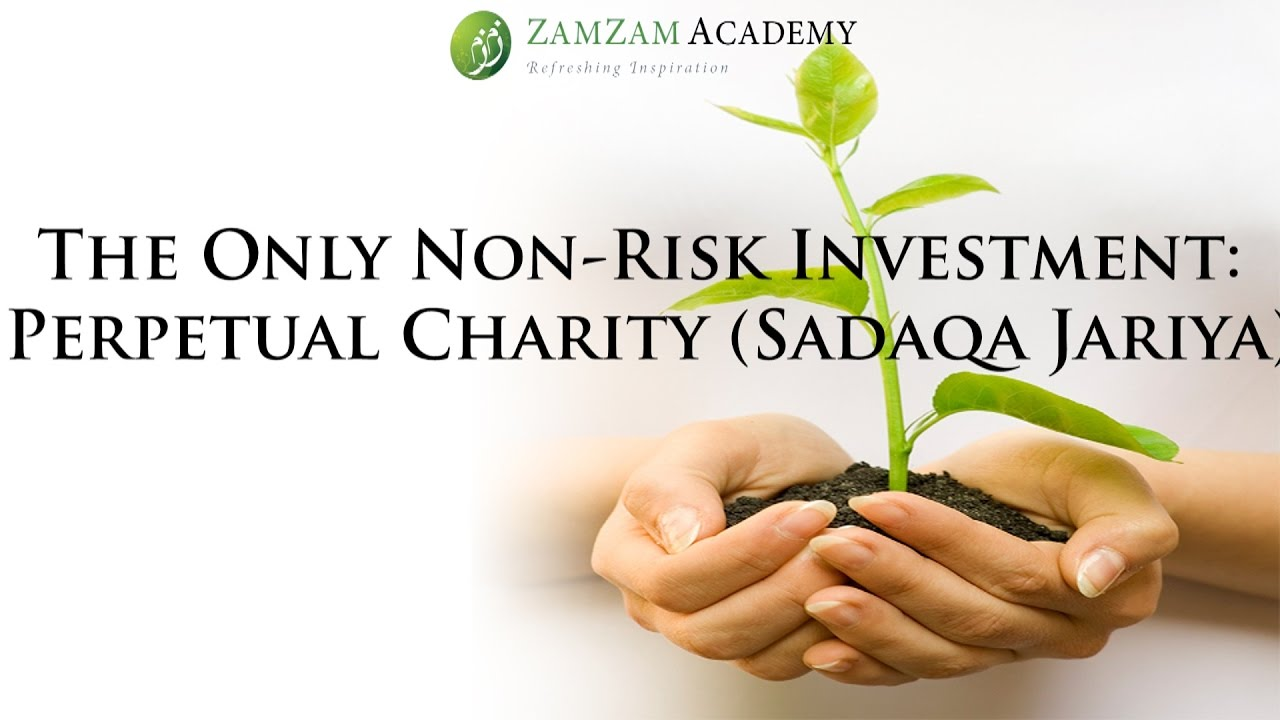 The Only Non-Risk Investment: Perpetual Charity (Sadaqa Jariya) | Mufti Abdur-Rahman ibn Yusuf