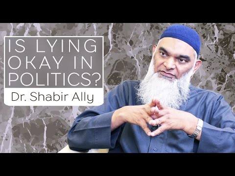 Is Lying Okay in Politics? | Dr. Shabir Ally