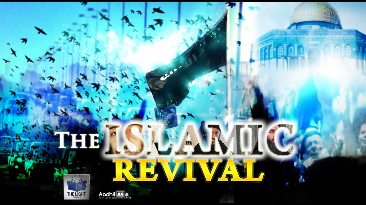 Islamic Revival is Everywhere !!! First time in 600 Years !!!