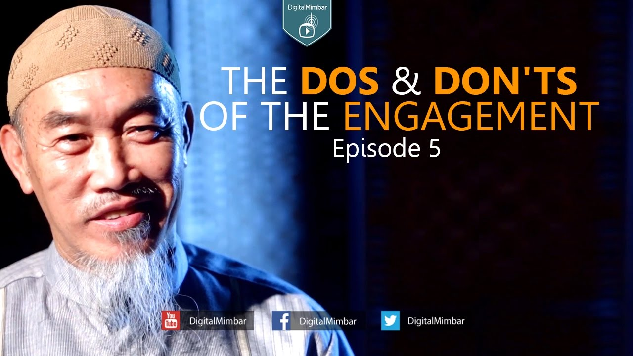 The Dos and Don'ts of the Engagement | Episode 5 - Hussain Yee