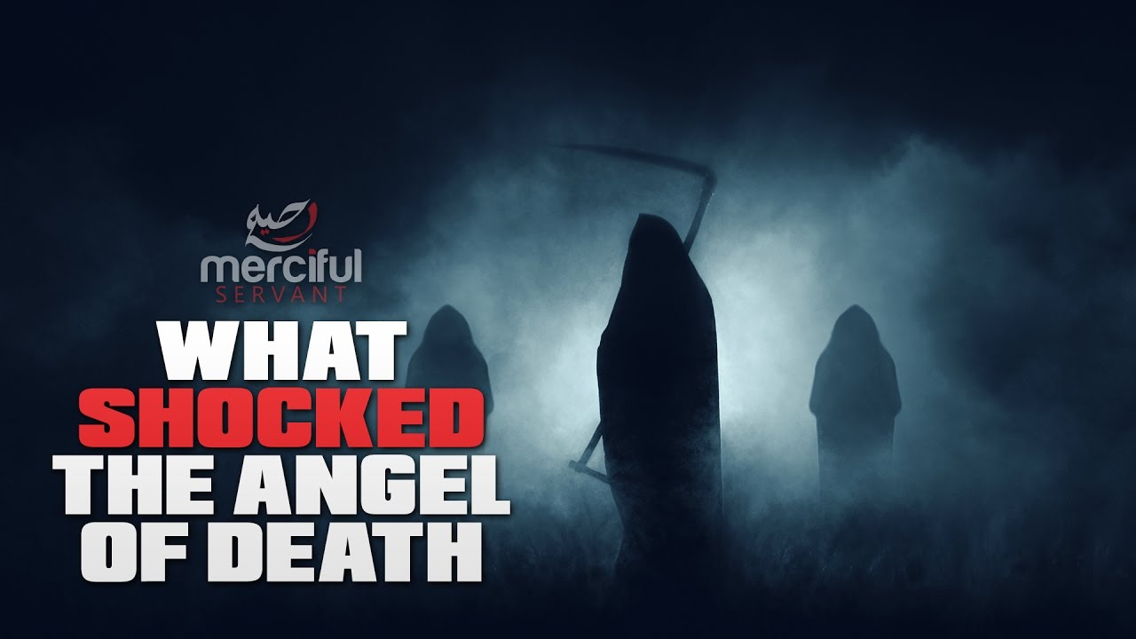 WHAT SHOCKED THE ANGEL OF DEATH?