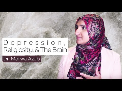 Depression, Religiosity, and The Brain | Dr. Marwa Azab