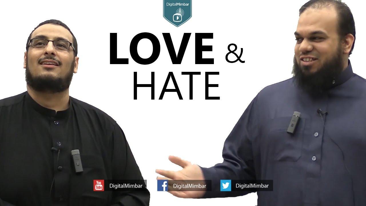 Love & Hate - Yahya Ibrahim & Ahsan Hanif