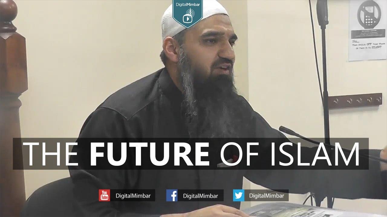 The Future Of Islam - Murtaza Khan