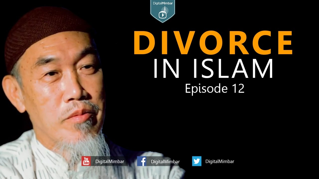 Divorce in Islam | Episode 12 | Part 2 - Hussain Yee