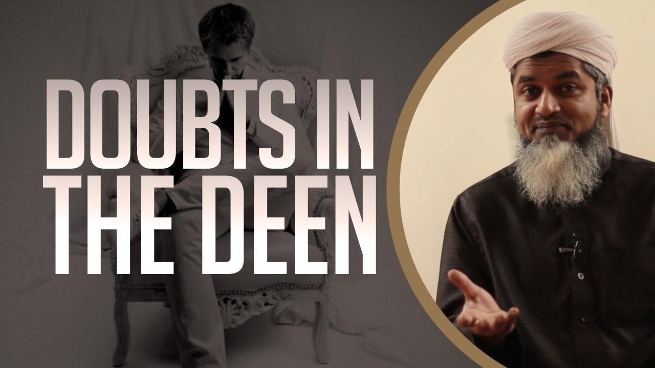 Doubts in the Deen?!