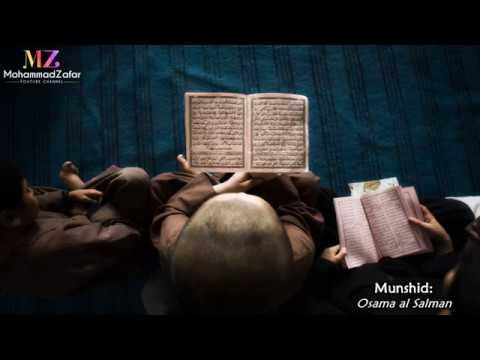 Quran nasheed (Arabic) | أسامة السلمان - حملة المحجة البيضاء  | Osama al Salman