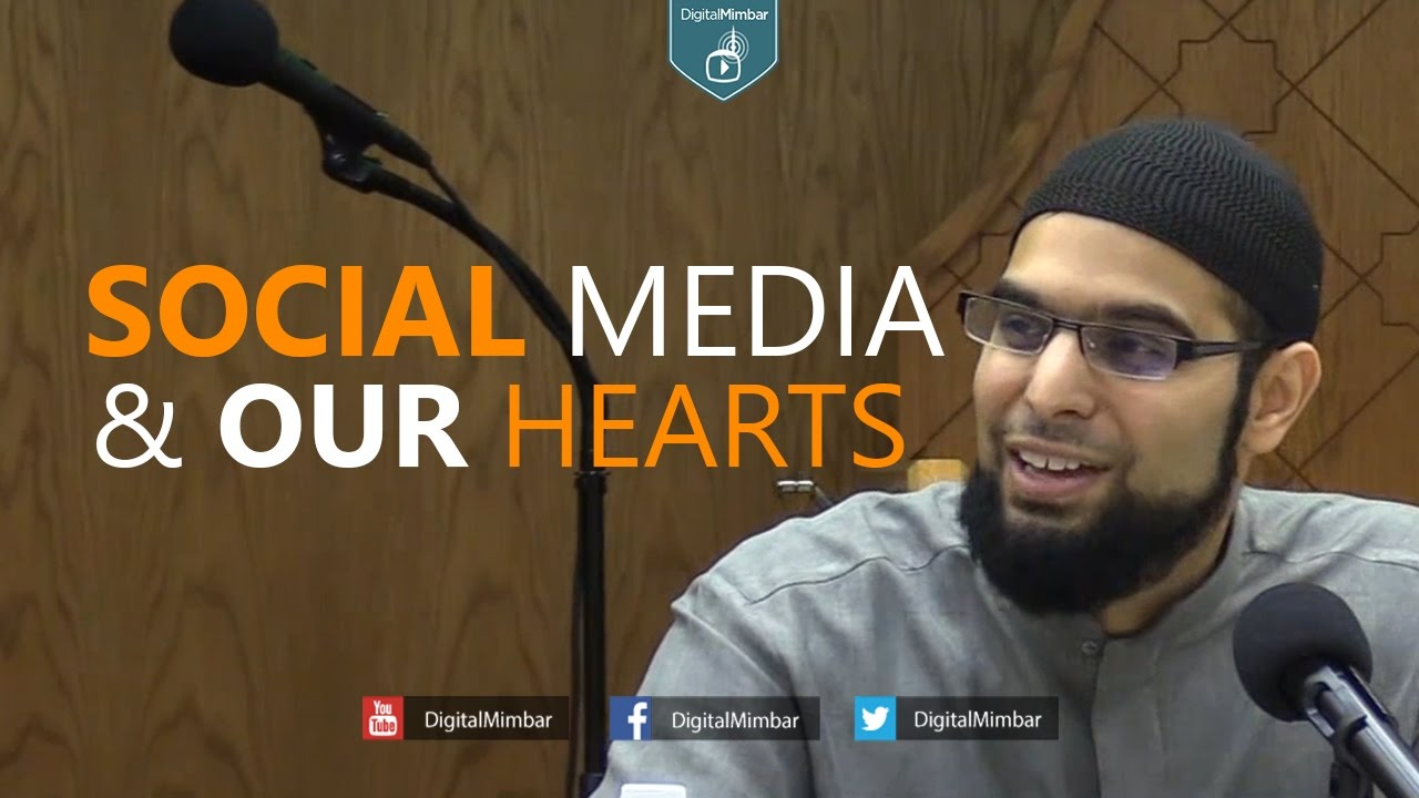 Social Media & Our Hearts - Imam Ibrahim Hindy