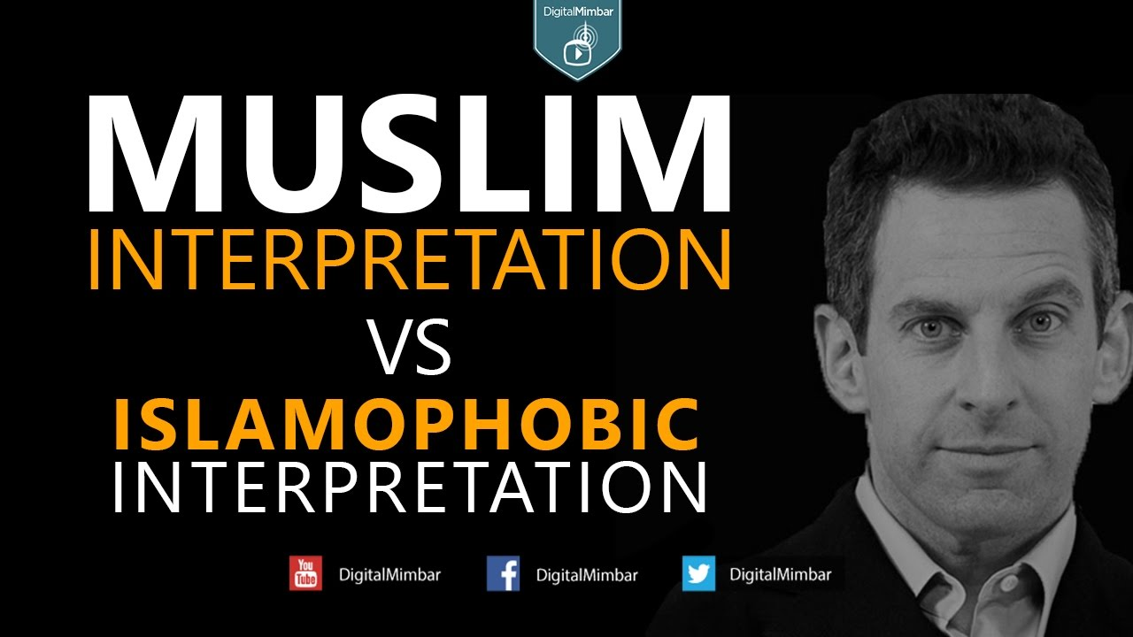 The Differences: Muslim Interpretation & a Islamophobic Interpretation