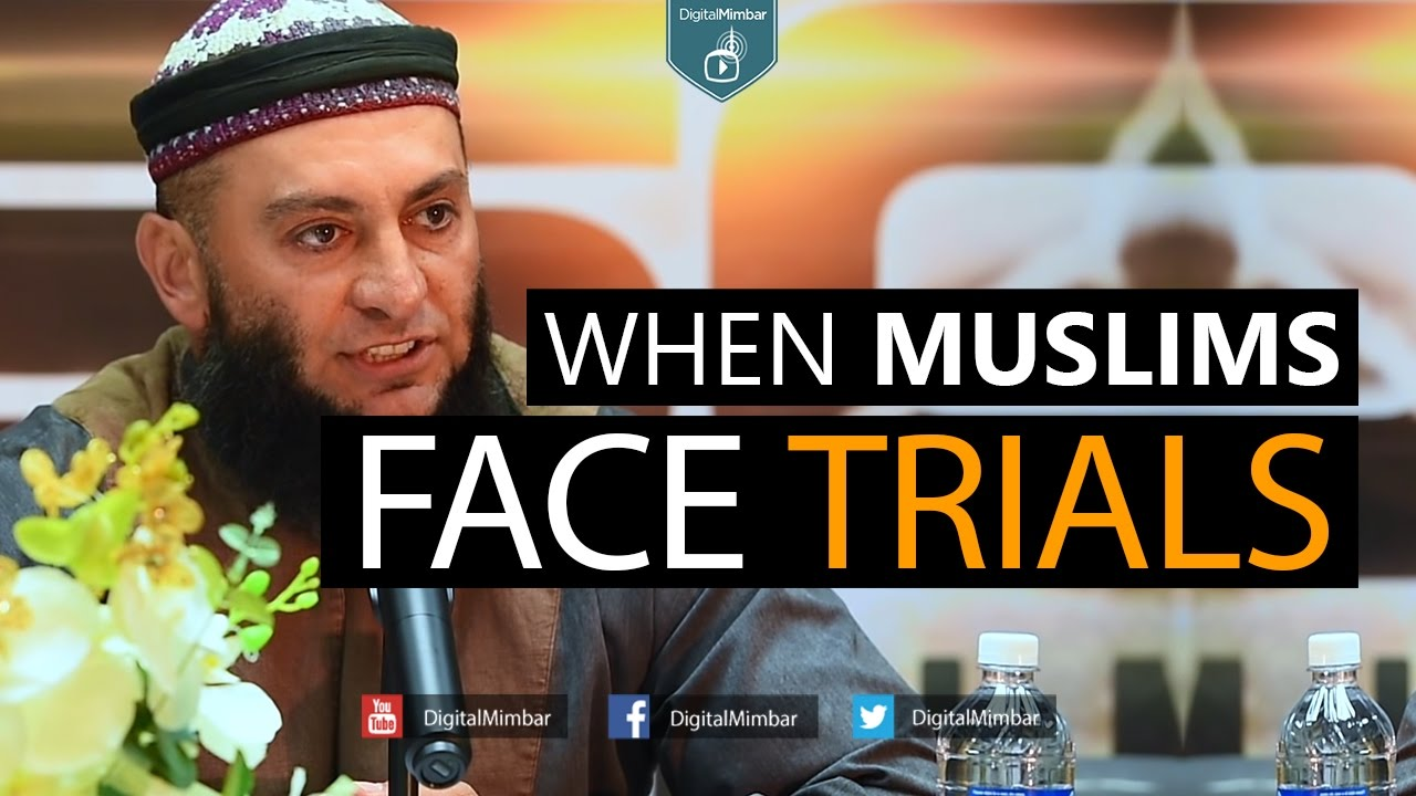 When Muslims Face Trials - Feiz Muhammad