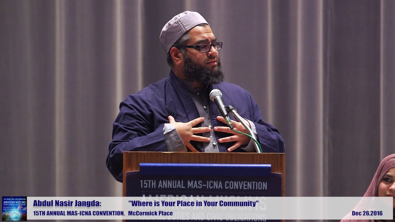 Abdul Nasir  | Where is Your Place in Your Community  | 15th MAS ICNA Convention