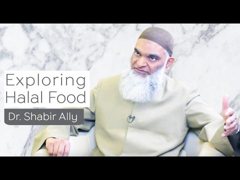 "Exploring Food - The ""Halal"" Way | Dr. Shabir Ally"