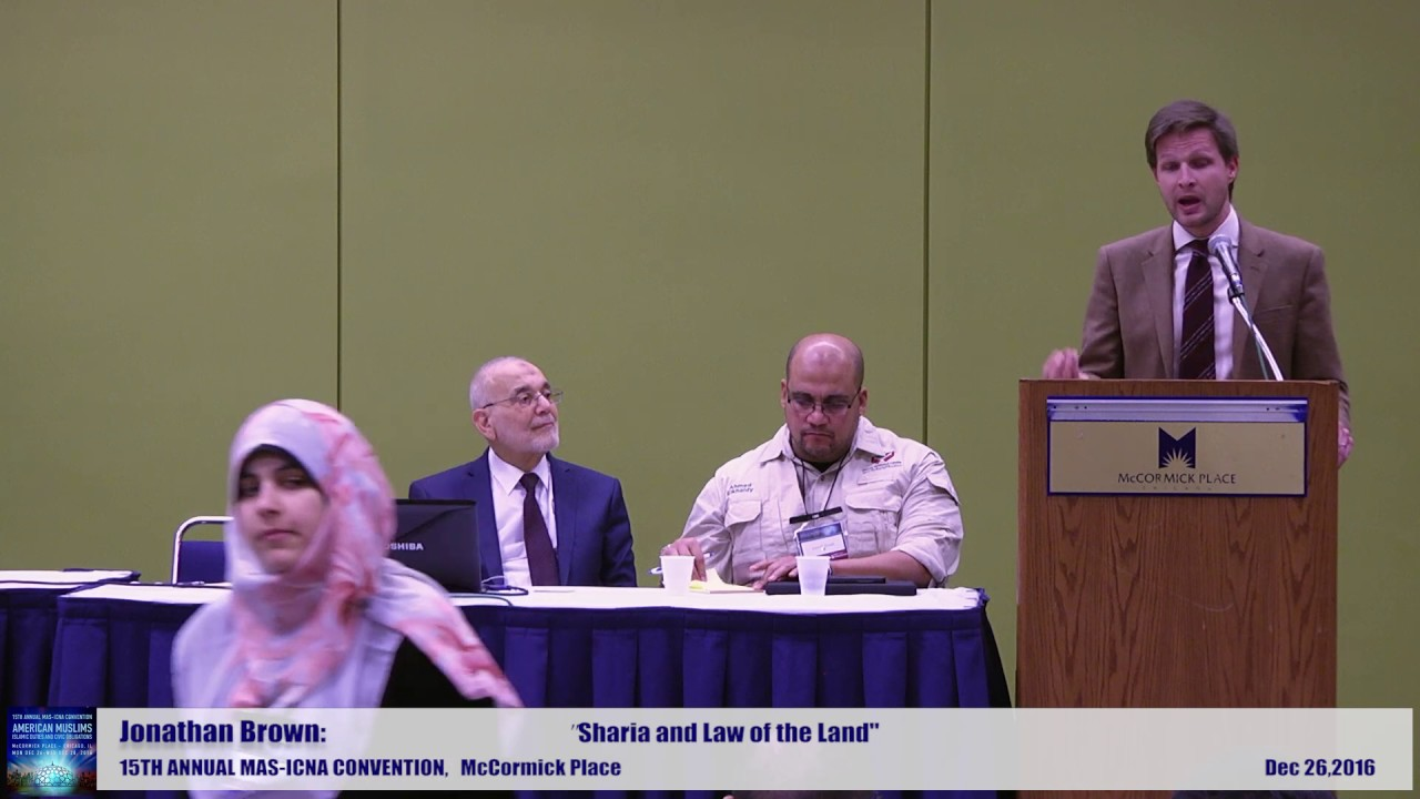 Jonathan Brown | Sharia and Law of the Land | 15th MAS ICNA Convention