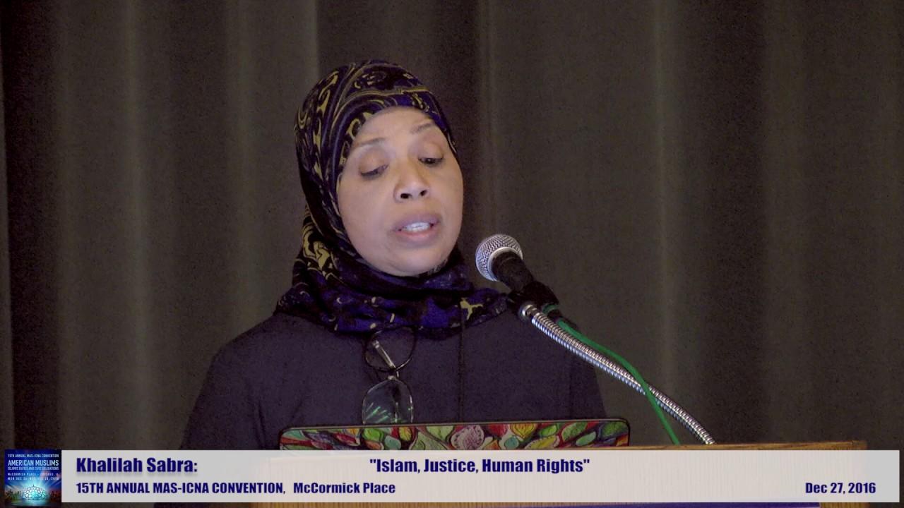 Khalilah Sabra | Islam, Justice, Human Rights | 15th MAS ICNA Convention