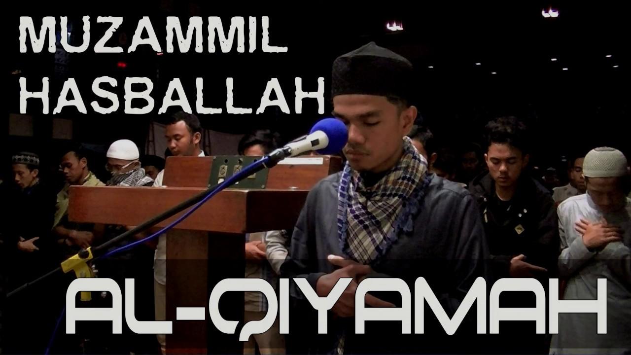Muzammil Hasballah - AL-QIYAMAH (Ma'mum Menangis)