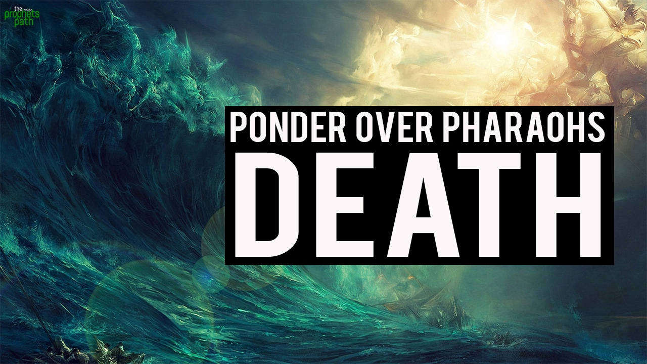 Ponder Over Pharaoh's Death