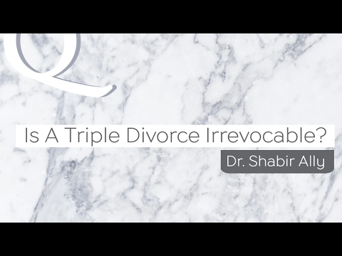 Q&A: Is A Triple Divorce Irrevocable? | Dr. Shabir Ally