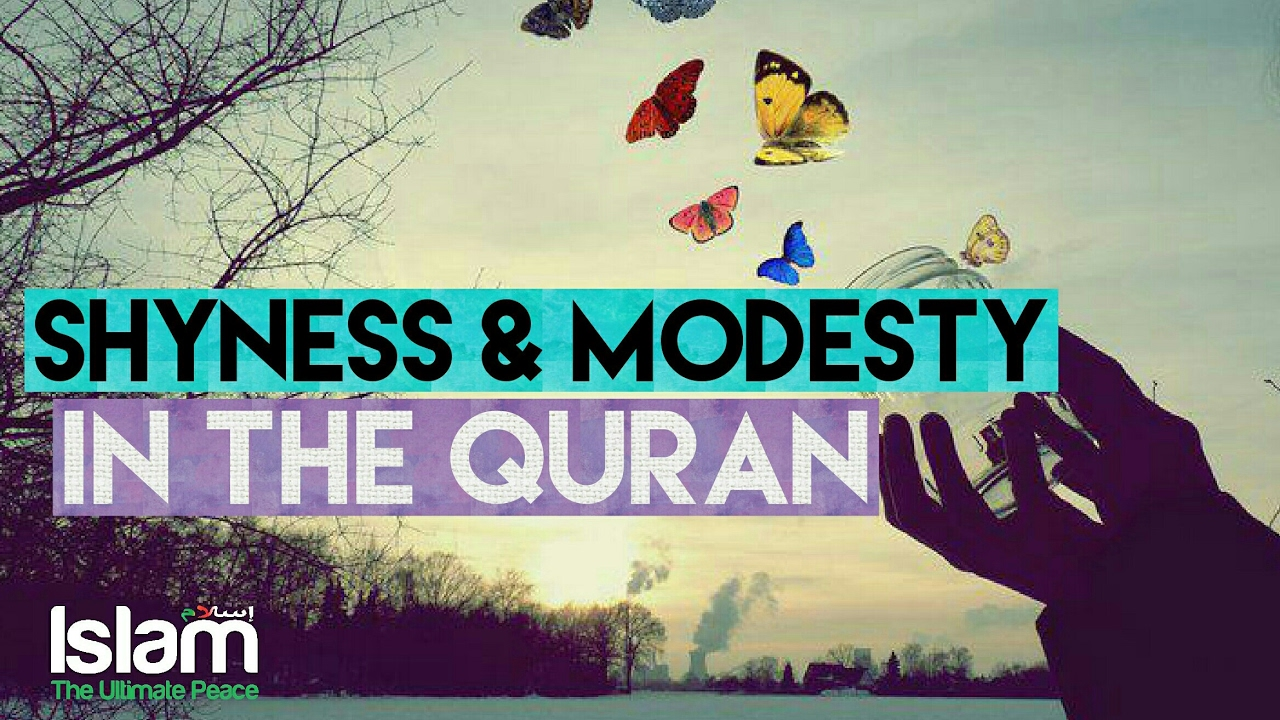 Shyness and Modesty in the Quran # Powerful ~ Ahmed Sulaiman khatani