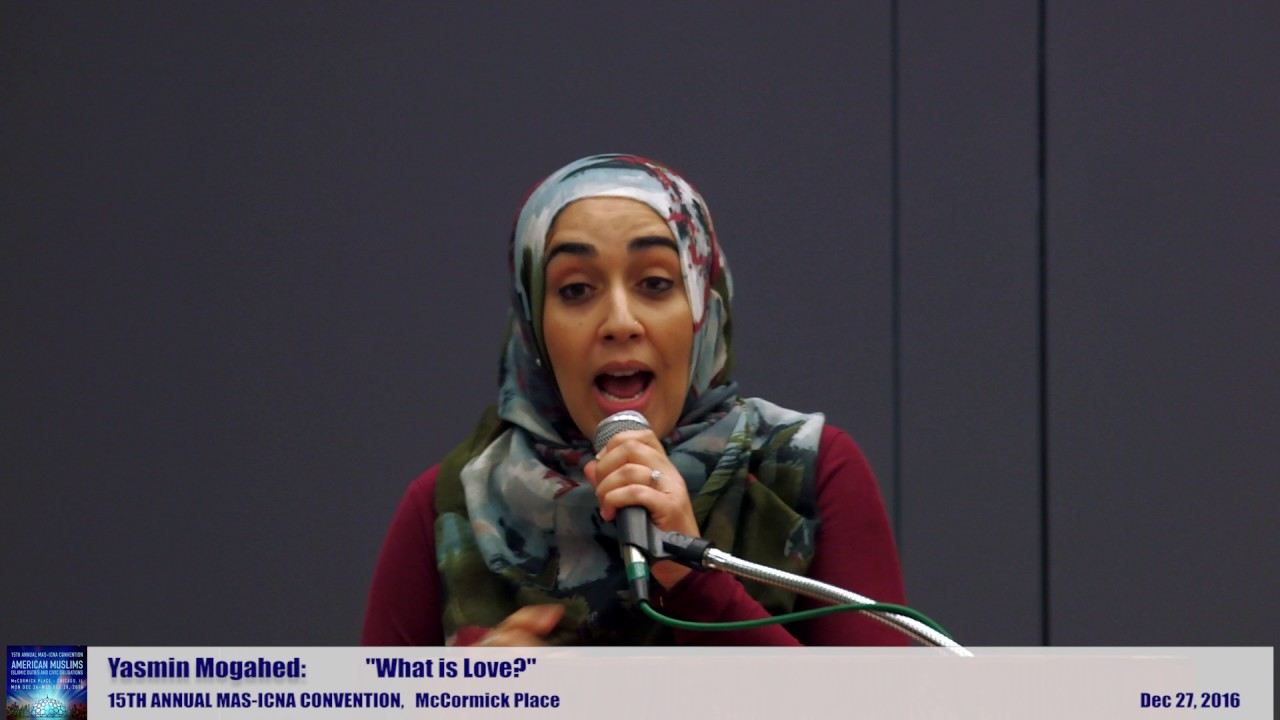 Yasmin Mogahed | What is Love?  | 15th MAS ICNA Convention