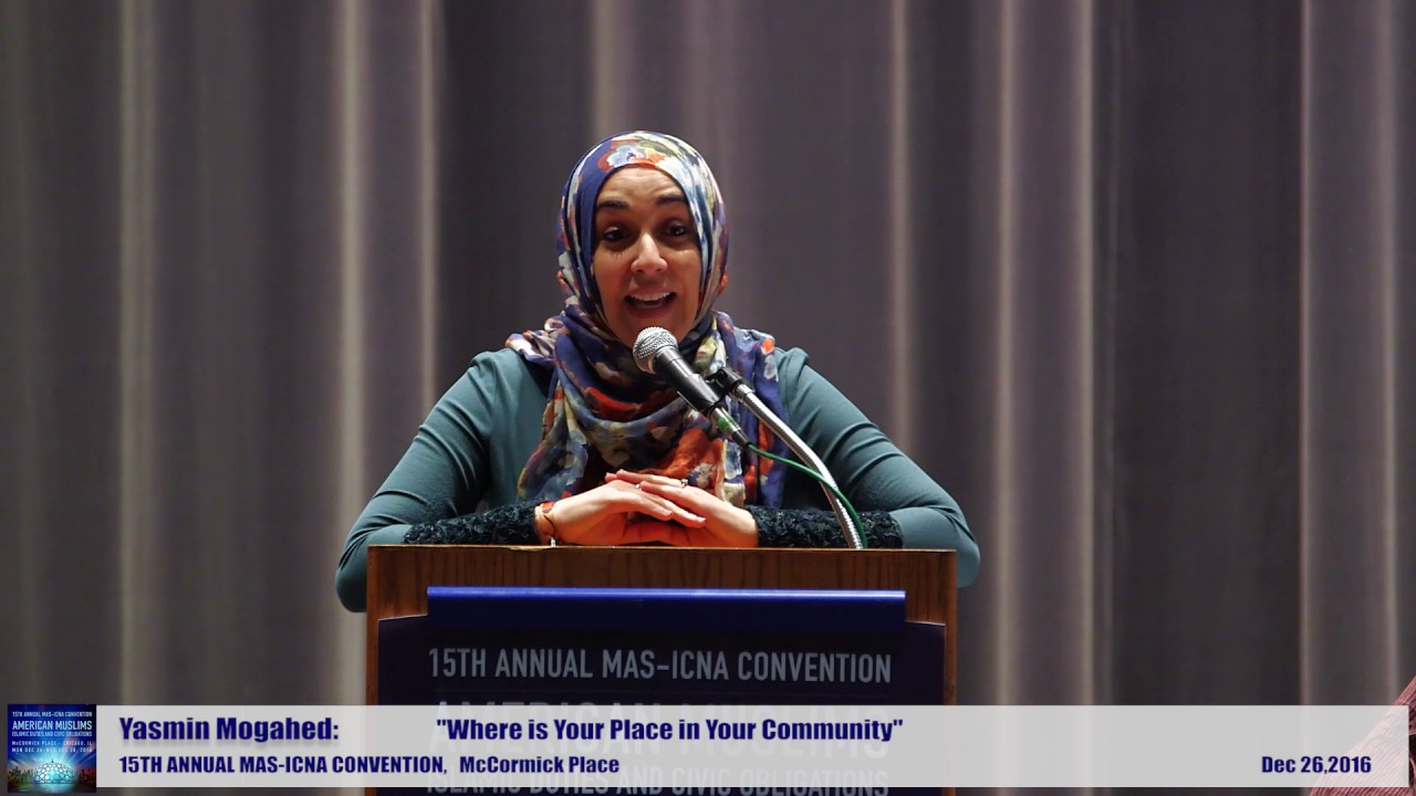 Yasmin Mogahed | Where is Your Place in Your Community  | 15th MAS ICNA Convention