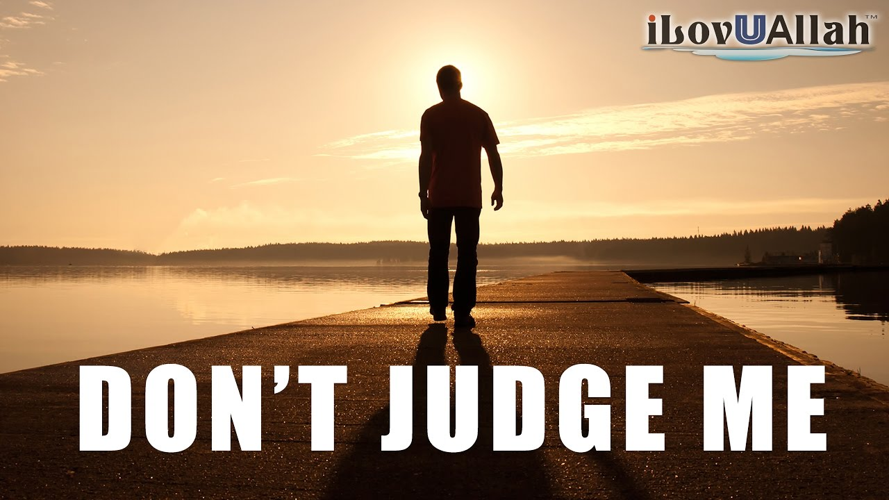 """Don't Judge Me"" 