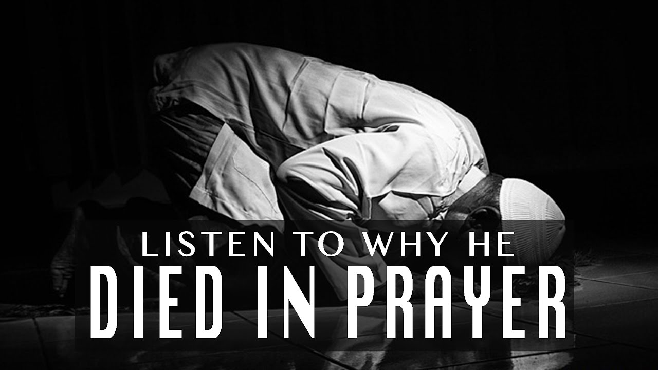 Listen To Why He Died In Prayer