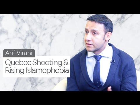 Quebec Shooting & Rising Islamophobia  | Arif Virani